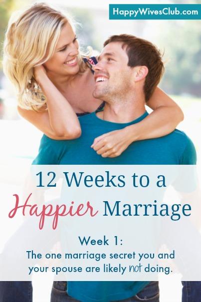 12 Weeks to a Happier Marriage: Week 1
