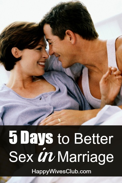 5 Days to Better Sex in Marriage
