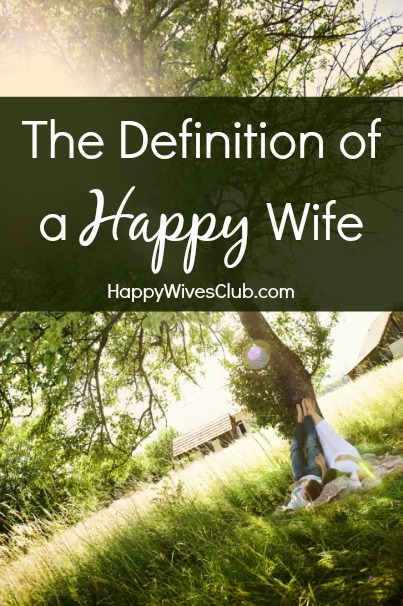 Definition of a Happy Wife